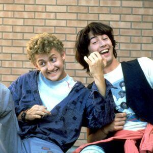 You can learn a lot from Bill & Ted.